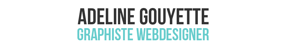 Adeline Gouyette Graphiste // Webdesigner // Foix – Ariège